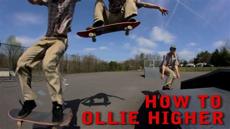 How To Ollie Higher On A Skateboard For Beginners While